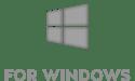 For Windows